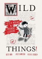 Cover image for Wild things! : acts of mischief in children's literature