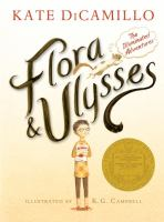 Cover image for Flora & Ulysses : the illuminated adventures