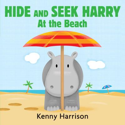 Cover image for Hide and seek Harry. At the beach
