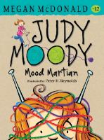 Cover image for Judy Moody. Mood Martian