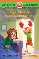 Cover image for Judy Moody and friends. Mrs. moody in the birthday jinx
