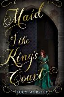 Cover image for Maid of the king's court