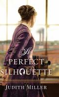 Cover image for A perfect silhouette