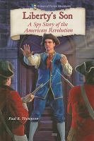 Cover image for Liberty's son : a spy story of the American Revolution