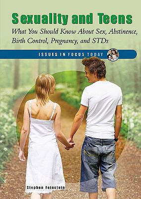 Cover image for Sexuality and teens : what you should know about sex, abstinence, birth control, pregnancy, and stds
