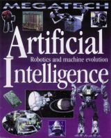Cover image for Artificial intelligence : robotics and machine evolution