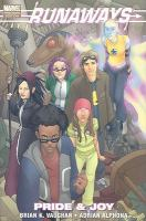 Cover image for Runaways. Vol. 1, Pride and joy