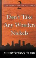 Cover image for Don't take any wooden nickels