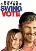 Cover image for Swing vote