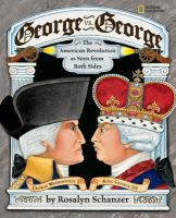 Cover image for George vs. George : the American Revolution as seen by both sides