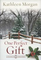 Cover image for One perfect gift : a Culdee Creek Christmas