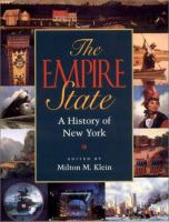 Cover image for The Empire State : a history of New York