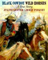 Cover image for Black cowboy, wild horses : a true story