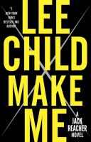 Cover image for Make me : a Jack Reacher novel