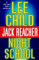 Cover image for Night school : a Jack Reacher novel