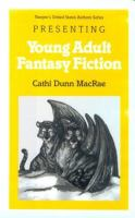 Cover image for Presenting young adult fantasy fiction