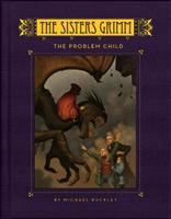 Cover image for The Sisters Grimm. [Book three], The problem child