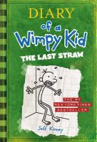 Cover image for Diary of a wimpy kid. The last straw