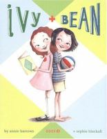 Cover image for Ivy + Bean. Book 1