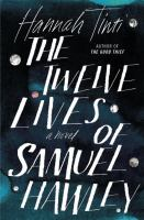 Cover image for The twelve lives of Samuel Hawley