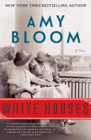 Cover image for White houses : a novel