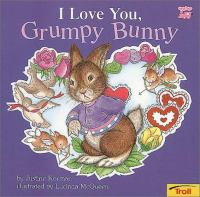 Cover image for I love you, grumpy bunny