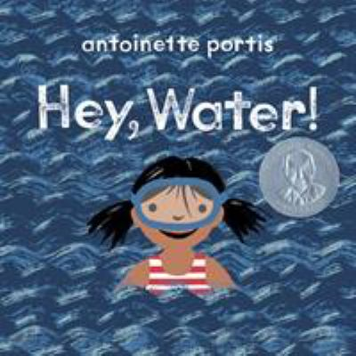 Cover image for Hey, water!
