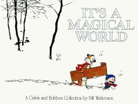 Cover image for It's a magical world : a Calvin and Hobbes collection