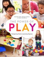 Cover image for The power of play : designing early learning spaces