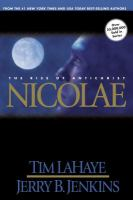 Cover image for Nicolae : the rise of antichrist