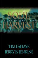 Cover image for Soul harvest : the world takes sides