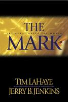 Cover image for The mark : the beast rules the world