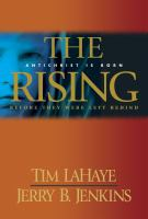 Cover image for The rising : Antichrist is born before they were left behind