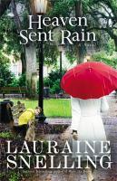 Cover image for Heaven sent rain : a novel