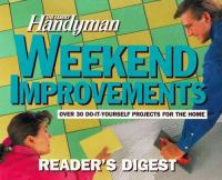 Cover image for The Family Handyman weekend improvements : over 30 do-it-yourself projects for the home.