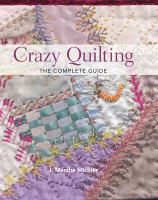 Cover image for Crazy quilting : the complete guide