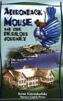 Cover image for Adirondack Mouse and the perilous journey