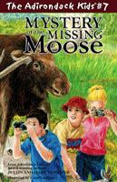 Cover image for Mystery of the missing moose