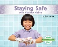 Cover image for Staying safe with healthy habits