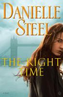 Cover image for The right time : a novel