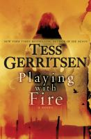 Cover image for Playing with fire : a novel