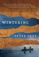 Cover image for Wintering : a novel