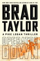 Cover image for Operator down : a Pike Logan thriller