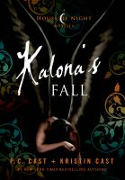 Cover image for Kalona's fall : a house of night novella
