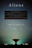 Cover image for Aliens : the world's leading scientists on the search for extraterrestrial life