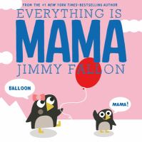 Cover image for Everything is Mama