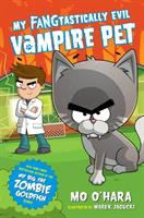 Cover image for My fangtastically evil vampire pet