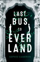 Cover image for Last bus to Everland
