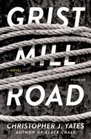 Cover image for Grist Mill Road : a novel