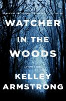Cover image for Watcher in the woods : a Rockton novel